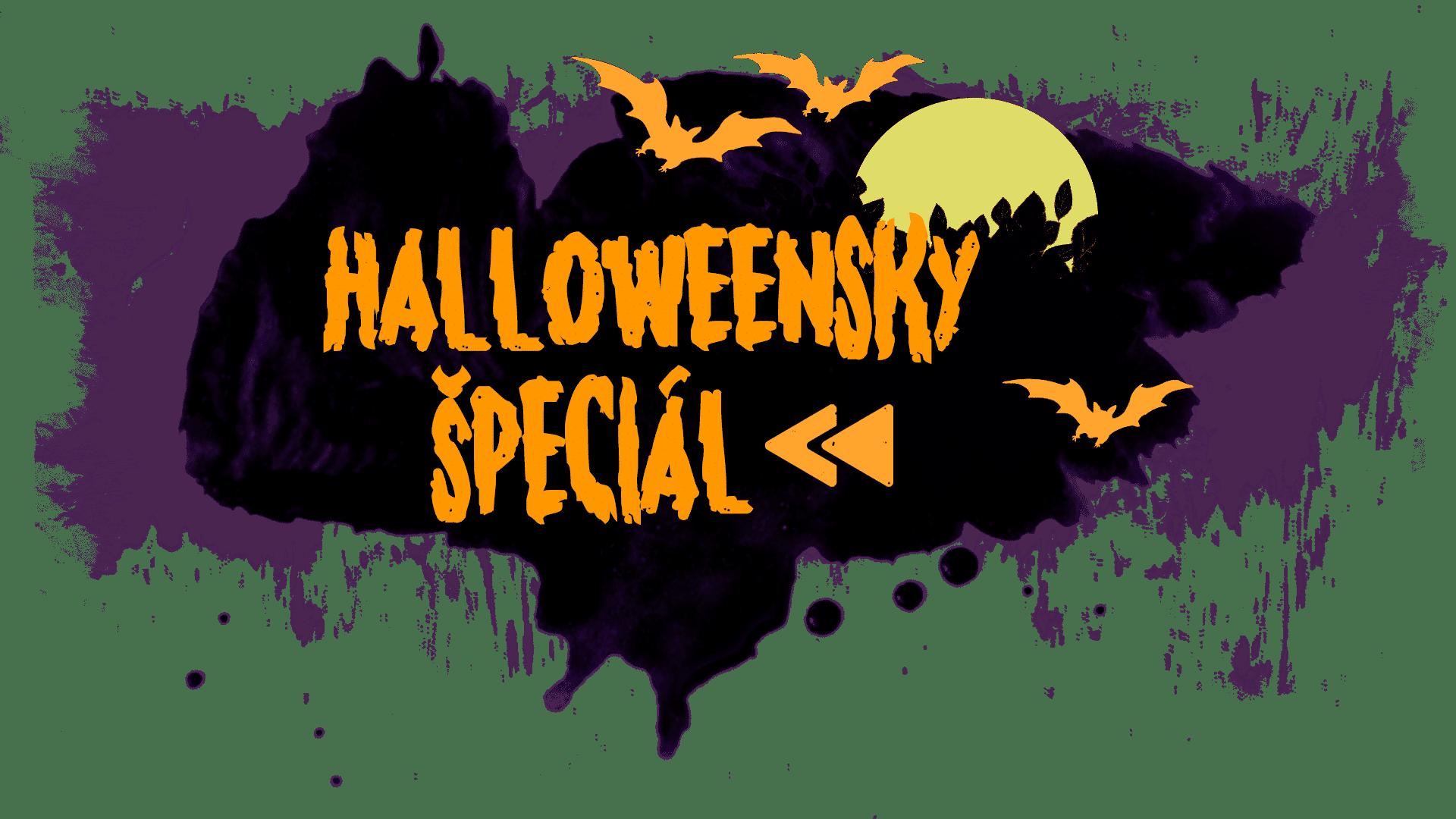 Halloweensky špeciál 2018