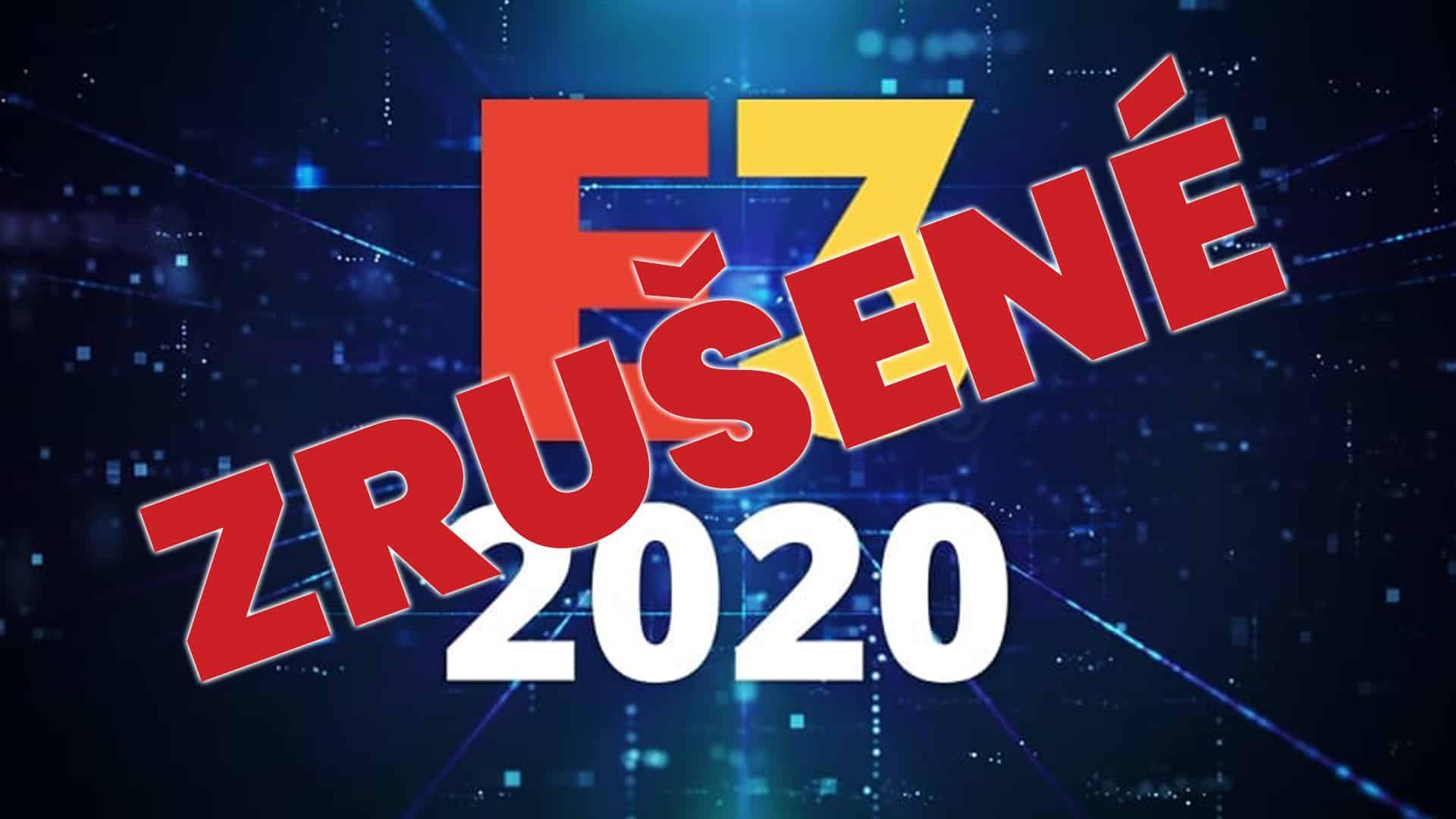 E3 2020 zrusene