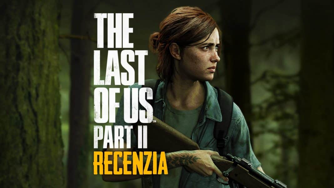 The Last of Us Part II Recenzia