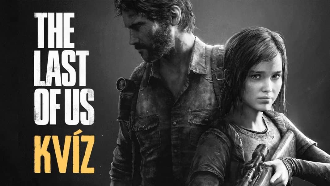 The Last of Us kvíz