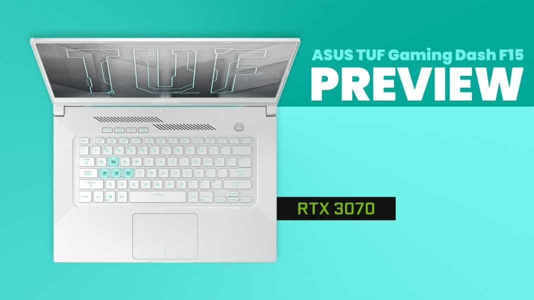Preview ASUS TUF Gaming Dash F15